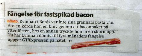 Fängelse för fastspikad bacon